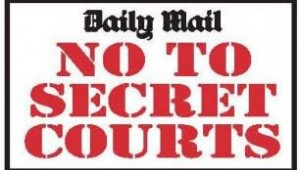 The Daily Mail has campaigned against secret courts