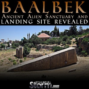 Baalbek Ancient Alien Sanctuary and Landing Spot Revealed
