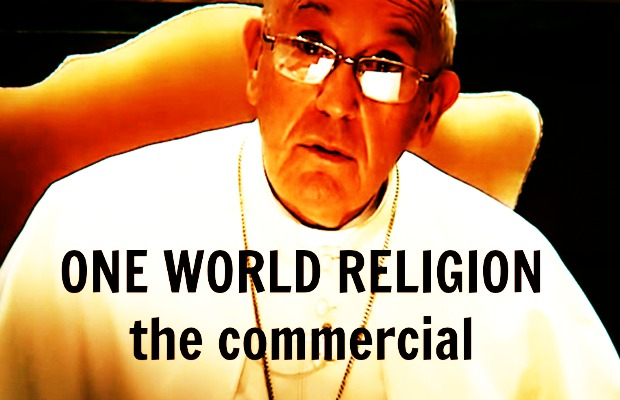 The Pope Wants You to Pray for a One World Religion
