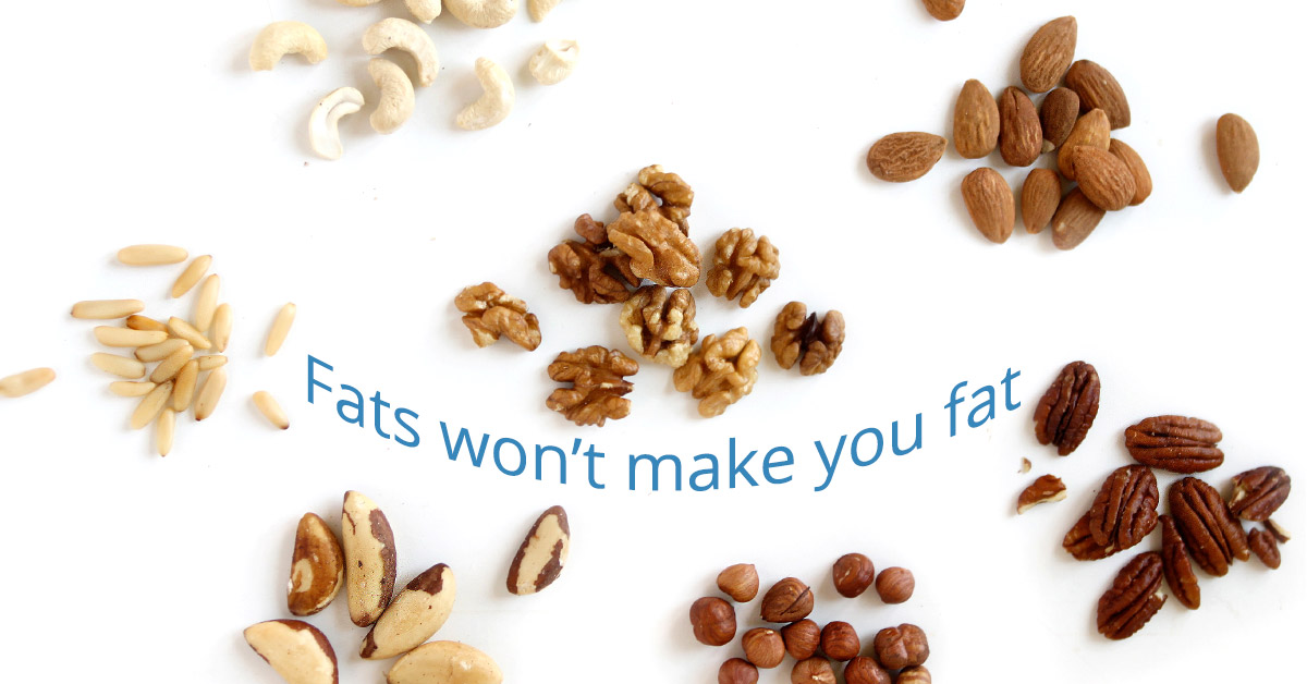 Fats won't make you fat