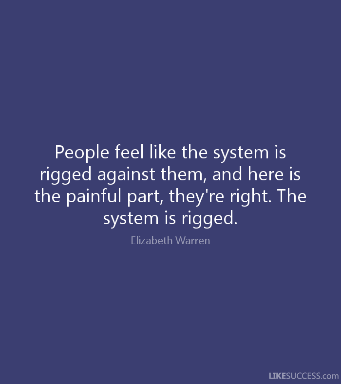 Image result for The rigged system