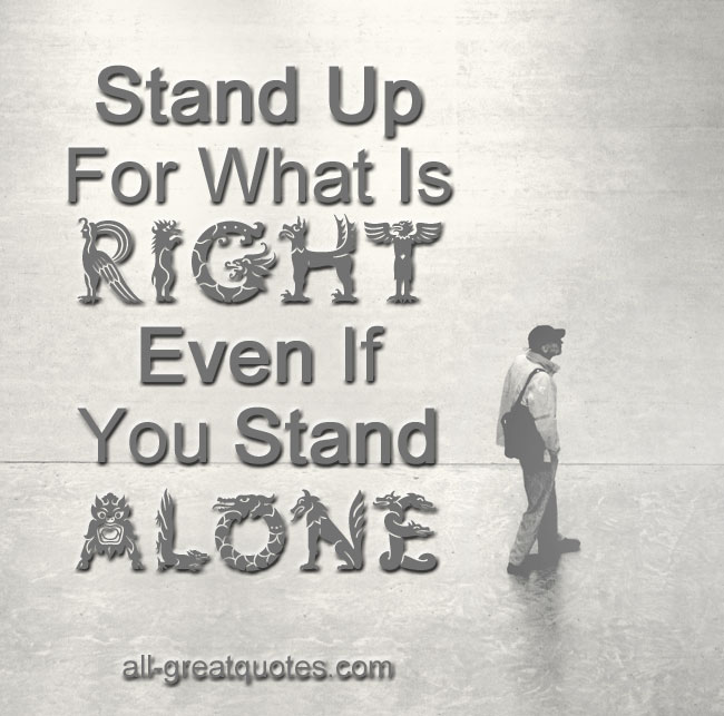 Image result for Stand up for what is right