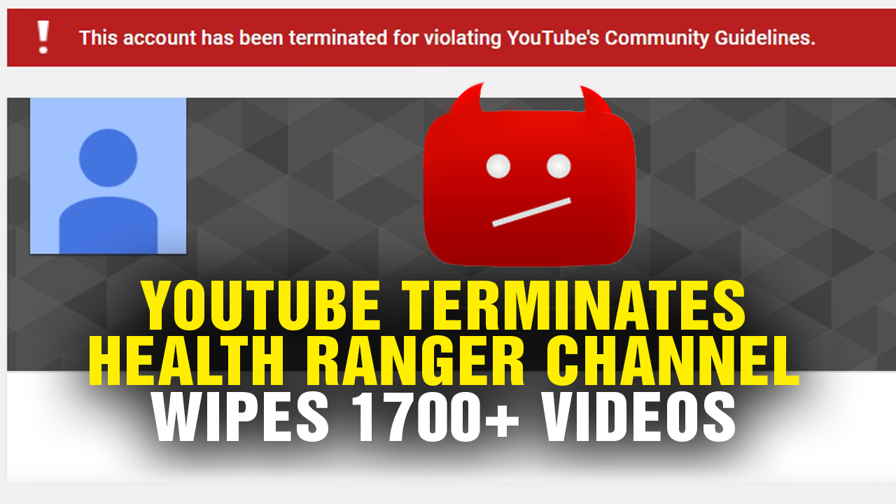 Image: Health Ranger lawyers issue demand to YouTube: Show justification for termination or reinstate video channel