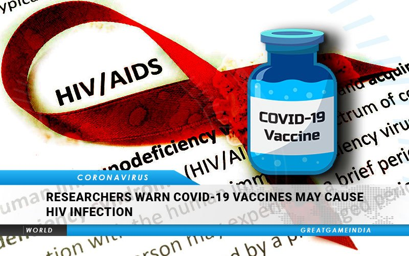 Researchers Warn COVID-19 Vaccines May Cause HIV Infection
